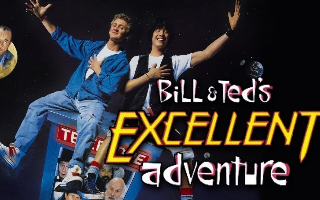 Bill and Ted's Excellent Adventure With Bonus and Amazing Gifts